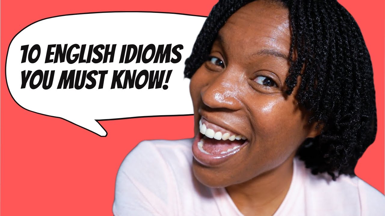 Download 10 ENGLISH IDIOMS YOU MUST KNOW | ENGLISH IDIOMS AND PHRASES