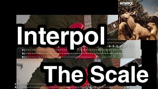 The Scale - Interpol (2 guitars tab + tutorial cover + EBOW)