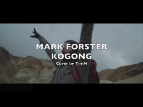 Mark Forster - Kogong