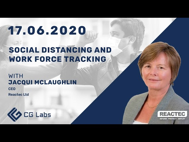 Social Distancing and Workforce Tracking - Jacqui McLaughlin