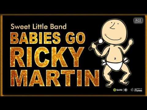Babies go Ricky Martin. Ricky Martin para bebés. Éxitos de Ricky Martin para bebés