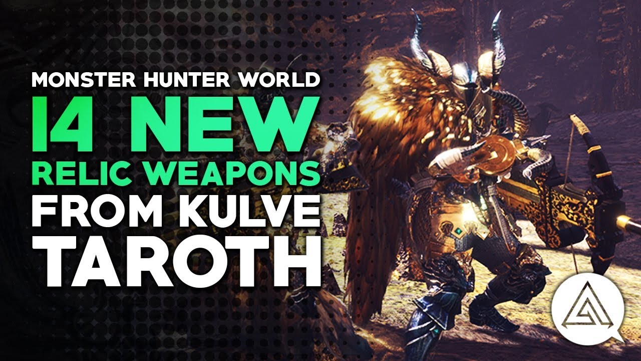 Monster Hunter World | 14 New Kulve Taroth Weapons!