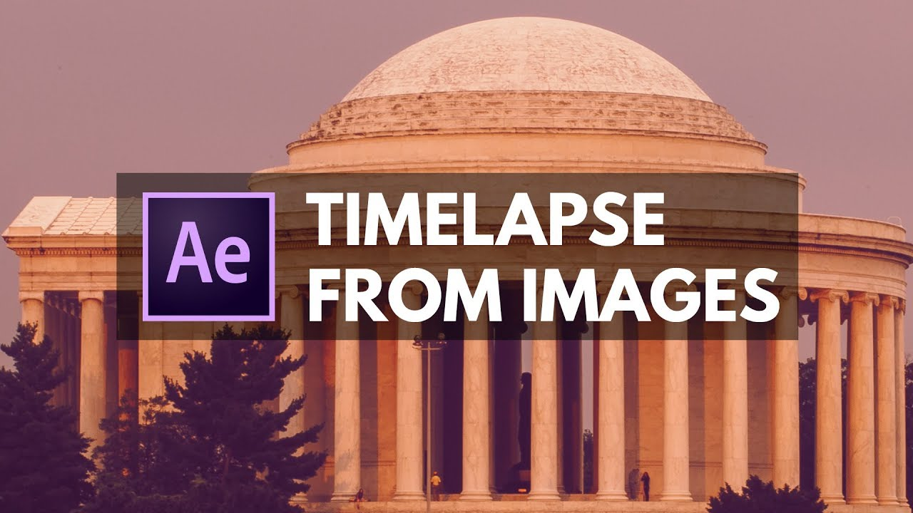 Create A Timelapse From Photos In After Effects Cc Youtube