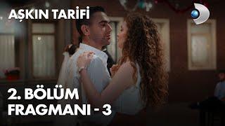 Aşkın Tarifi 2. Bölüm Fragmanı - 3