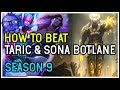 HOW TO BEAT TARIC + SONA BOTLANE - League of Legends