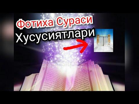 Фотиха Сураси Хусусияти ва Фазилатлари