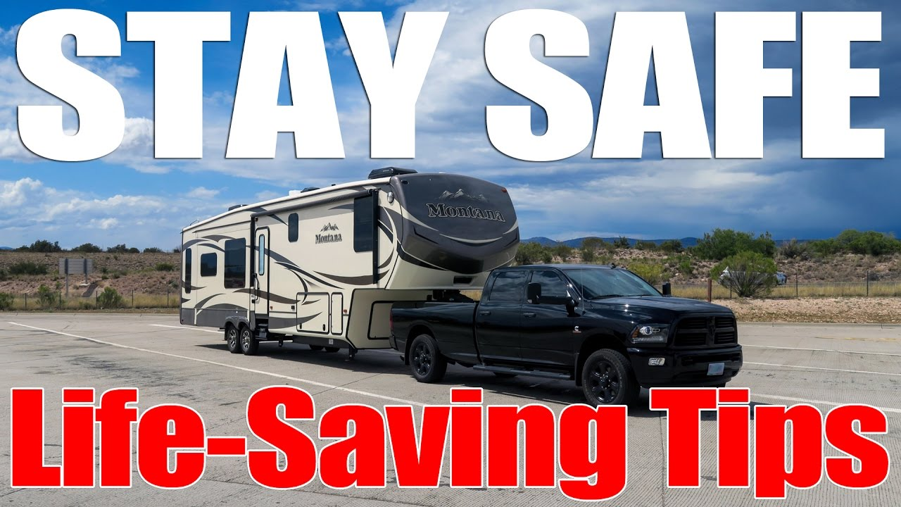 Rv Safety Tips For Full Time Rv Living And Travel Youtube