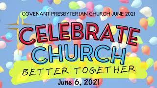 June 6, 2021 Worship