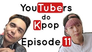 YouTubers do K-Pop - EPISODE 11 Ft. JREKML