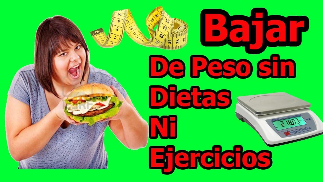 Bajar de peso sin hacer ejercicio ni dieta