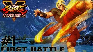 Street Fighter V: Arcade Edition - Gameplay Multiplayer Part 1 - FIRST BATTLE (Playstation 4, PC)