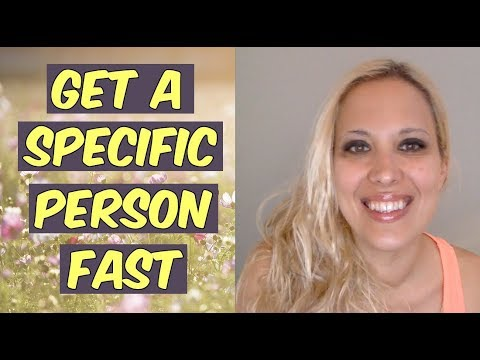Get a Specific Person FAST - Tips That Actually Work
