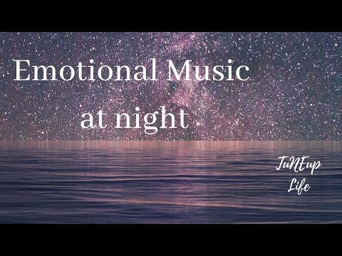 Emotional Music At Night Soothing Piano Music Good Night Youtube