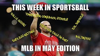 This Week in Sportsball: MLB In May Edition