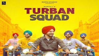 Turban Squad ( Teaser) Gurtaj ft.Hapee Malhi Fulll Song Release 9 September at NORTH STUDIOZ