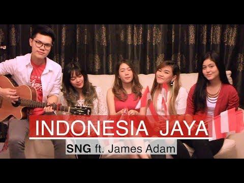 HUT RI Ke-73 🇮🇩 [COVER] INDONESIA JAYA SNG ft. James Adam