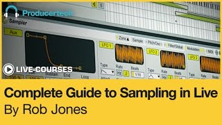 Using Zones In Ableton's Sampler To Make Multi-Sampled Presets - With Rob Jones