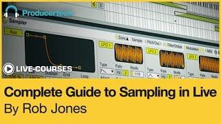 Using Zones In Ableton's Sampler To Make Multi-Sampled Presets - With Rob Jones