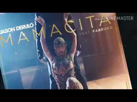 Jason Derulo Mamacita ft. Farruko (Lyrics) Mp3