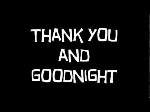 Thank You And Goodnight Lyrics Tonight Alive Ft Mark Hoppus Youtube