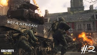 CALL OF DUTY: WW2 BETA LIVE STREAM #2! NEW WEAPONS, KILLSTREAKS, MAPS & MORE! EPIC EARLY GAMEPLAY!