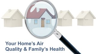 Your Home's Air Quality & Family's Health