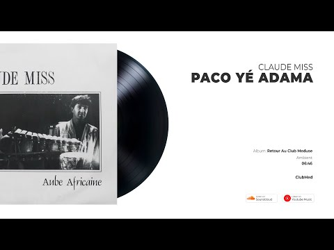 Claude Miss - Paco Yé Adama   COCKTAILS