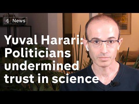 Yuval Noah Harari: 'Irresponsible Politicians Undermined Public Trust In Science'
