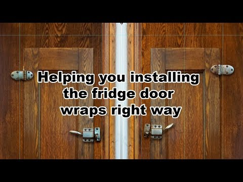Helping you install the fridge door wrap the right way Rm wraps & Helping you install the fridge door wrap the right way Rm wraps ...