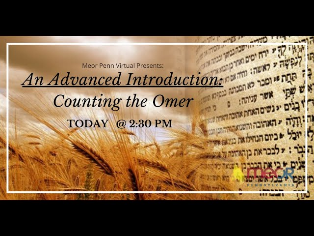 An Advanced Introduction: Counting the Omer
