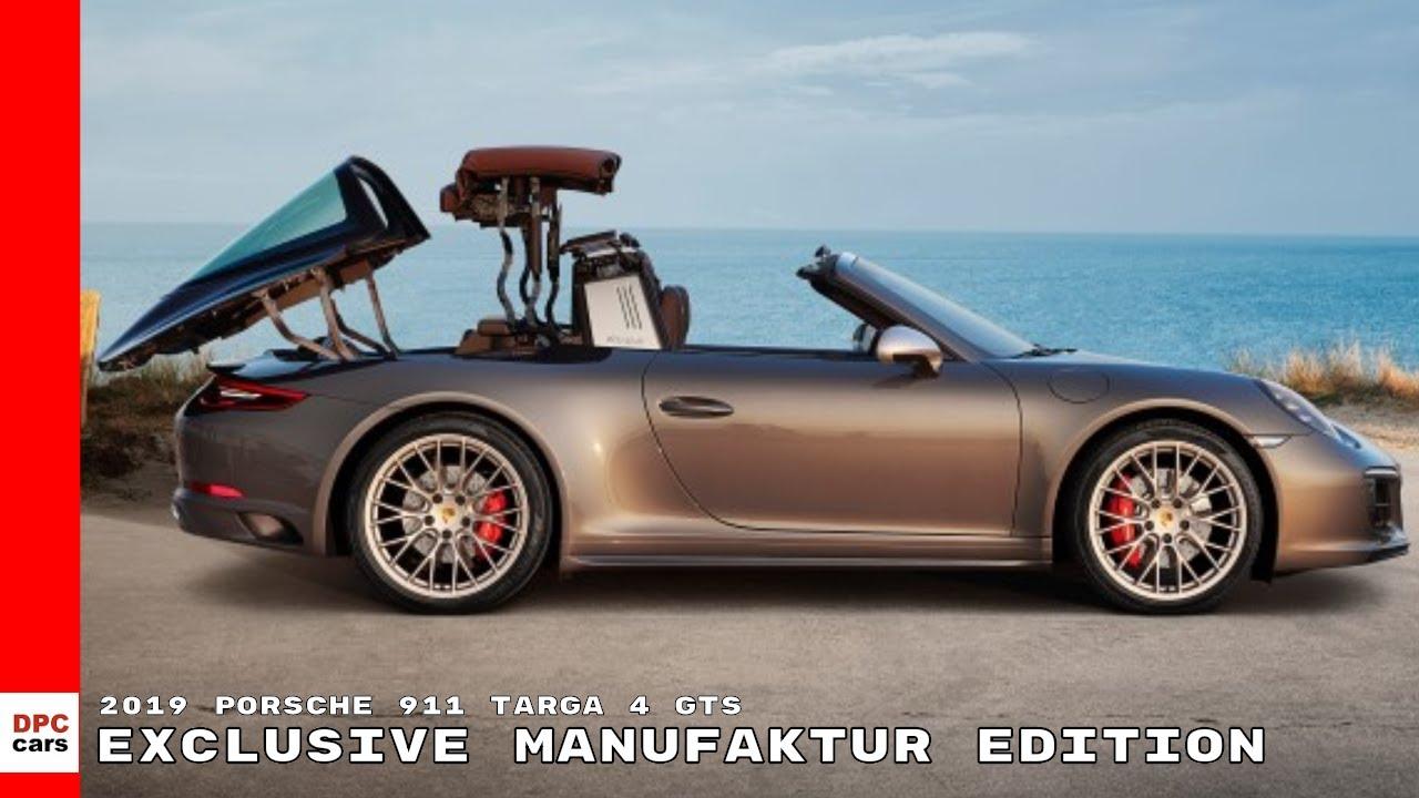 2019 Porsche 911 Targa 4 Gts Exclusive Manufaktur Edition Youtube