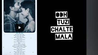 Odh Tuzi Chalte Mala | Phuphakharu Dreamed Song Whatsapp Status | PRatik GdKr |