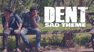 DENT | Short Film - composed by Vishnu Vinod