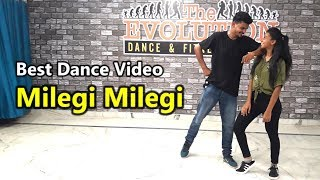 Milegi Milegi Dance Choreography (Dance Cover) | STREE | The Evolution Dance Studio