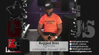 Rugged Boss - Tight Oh (Official Audio 2019)