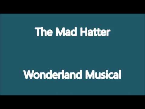 The Mad Hatter Karaoke- Wonderland the Musical