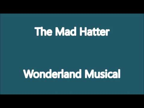 The Mad Hatter Karaoke- Wonderland the Musical