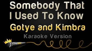 Gotye and Kimbra - Somebody That I Used To Know (Karaoke Version)