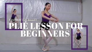 PLIÉ LESSON FOR BEGINNERS//HOW TO DO PLIÉ