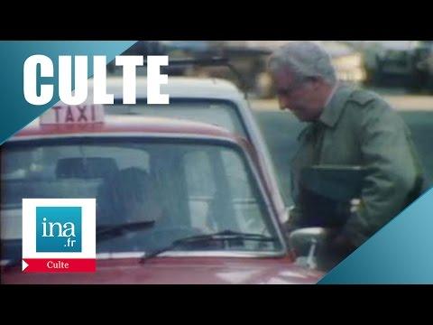 Culte: Jacques Legras 'Le taxi' |Archive INA