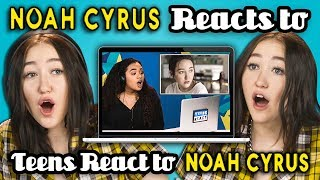 Video NOAH CYRUS REACTS TO TEENS REACT TO NOAH CYRUS download MP3, 3GP, MP4, WEBM, AVI, FLV Desember 2017