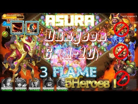 Asura 3Flame Insane Dungeon 6(1-10) With 5 Heroes Action - Castle Clash