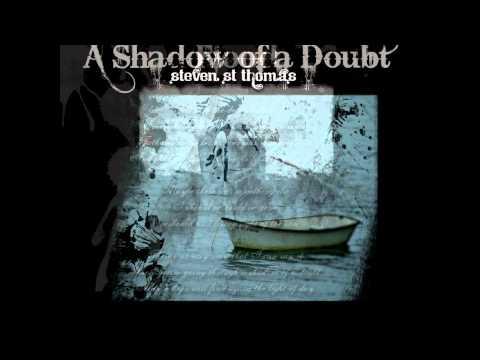 Tears / Flood / A Shadow of a Doubt - as long as shadows grow -