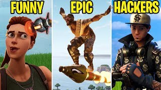 FUNNY vs EPIC vs HACKERS - Fortnite Battle Royale Funny Moments
