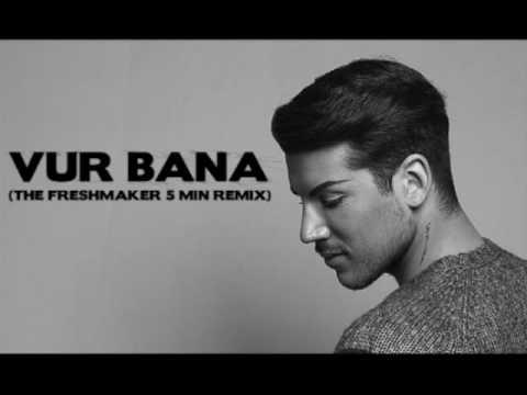Kerimcan Durmaz - Vur Bana (The Freshmaker 5 Min Remix)