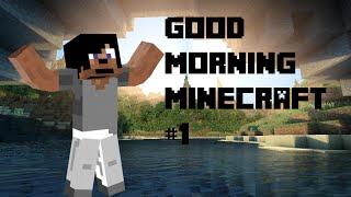 CHURN THE BUTTER! | Good Morning Minecraft #1
