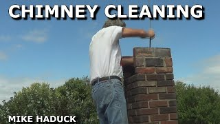 How I Clean A Chimney  (mike Haduck)