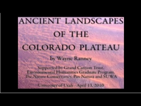 Ancient Landscapes of the Colorado Plateau with Wayne Ranney