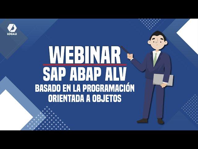 Webinar – SAP ABAP ALV basado en la programación orientada a objetos