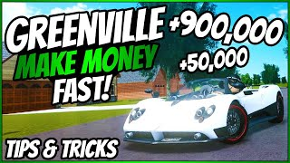 HOW TO MAKE MONEY FAST & BECOME RICH!! - Roblox Greenville Wisconsin - Tips & Tricks - & More - GV
